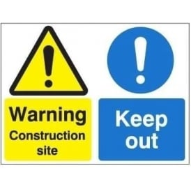 Warning Construction Site / Keep Out Sign